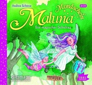 Maluna Mondschein.Ein magischer Schultag