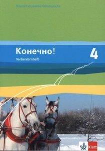 Konetschno! 4. Russisch als 2. Fremdsprache. Verbenlernheft