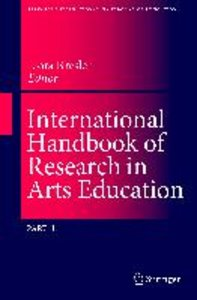 International Handbook of Research in Arts Education I+II