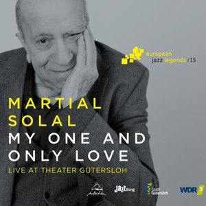 My One And Only Love-European Jazz Legends Vol.