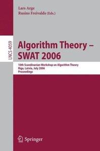 Algorithm Theory - SWAT 2006
