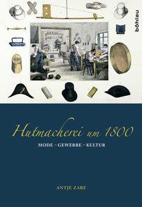 Hutmacherei um 1800