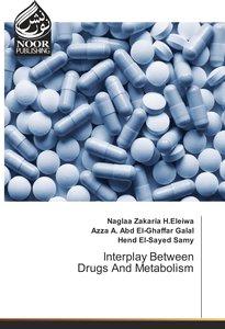 Interplay Between Drugs And Metabolism