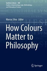 How Colours Matter to Philosophy