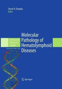 Molecular Pathology of Hematolymphoid Diseases