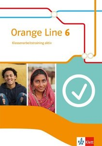 Orange Line 6. Klassenarbeitstraining aktiv mit Multimedia-CD Kl