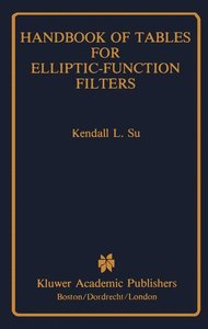 Handbook of Tables for Elliptic-Function Filters