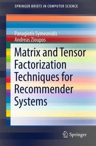 Matrix and Tensor Factorization Techniques for Recommender Syste