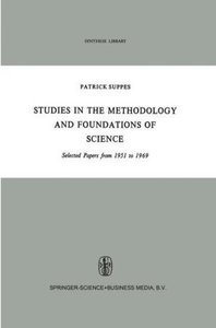 Studies in the Methodology and Foundations of Science