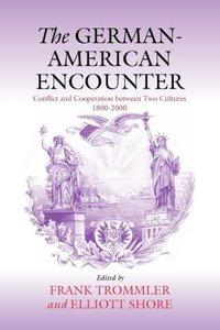 The German-American Encounter