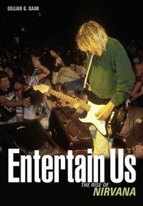 Entertain Us:The Rise of Nirvana