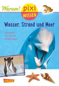 Pixi Wissen, Band 95: VE 5 Wasser, Strand und Meer