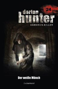 Dorian Hunter 24. Der weiße Mönch