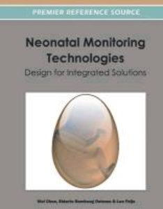 Neonatal Monitoring Technologies: Design for Integrated Solution