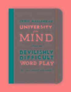 University of the Mind: Devilishly Difficult Word Play