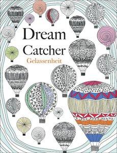 Dream Catcher - Gelassenheit