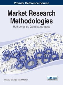 Market Research Methodologies: Multi-Method and Qualitative Appr