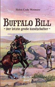 Buffalo Bill - der letzte große Kundschafter