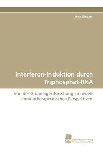Interferon-Induktion durch Triphosphat-RNA