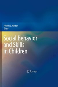 Social Behavior and Skills in Children