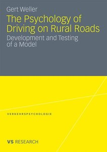 The Psychology of Driving on Rural Roads