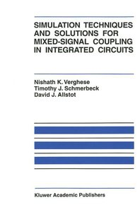 Simulation Techniques and Solutions for Mixed-Signal Coupling in