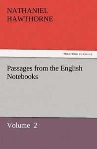 Passages from the English Notebooks