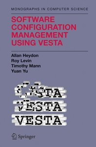 Software Configuration Management Using Vesta