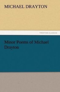 Minor Poems of Michael Drayton