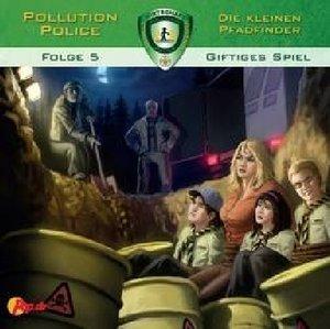 Pollution Police - Die kleinen Pfadfinder - Giftiges Spiel, 1 Au