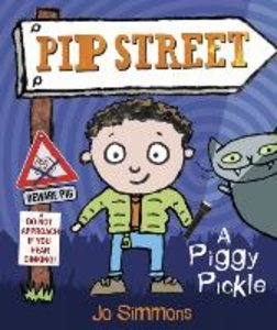 Pip Street 03: A Piggy Pickle