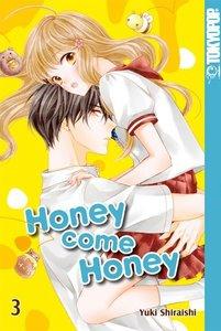 Honey come Honey 03