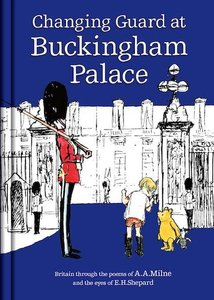 Winnie the Pooh: Changing Guard at Buckingham Palace