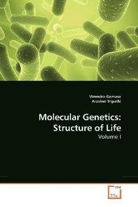 Molecular Genetics: Structure of Life