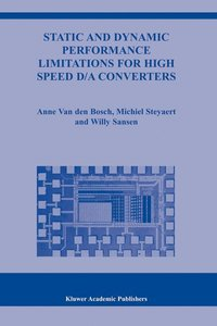 Static and Dynamic Performance Limitations for High Speed D/A Co