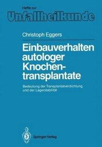 Einbauverhalten autologer Knochentransplantate
