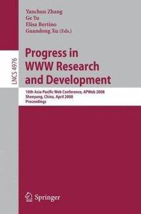 Progress in WWW Research and Development