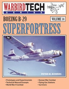Boeing B-29 Superfortress - Warbirdtech Vol 14