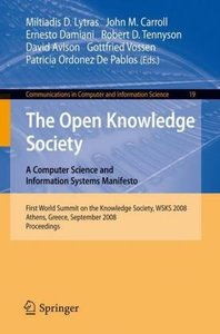 The Open Knowledge Society: A Computer Science and Information S