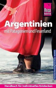 Reise Know-How Reiseführer Argentinien mit Patagonien und Feuerl