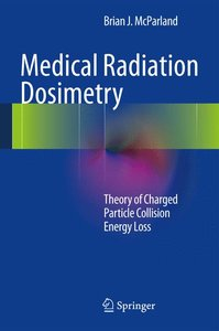 Medical Radiation Dosimetry