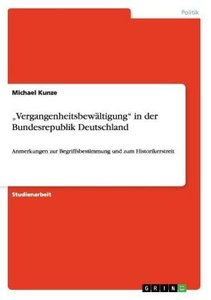 """""""Vergangenheitsbewältigung"""" in der Bundesrepublik Deutschland"""