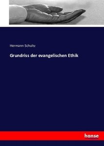 Grundriss der evangelischen Ethik