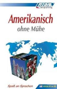 Assimil. Amerikanisch ohne Mühe. Lehrbuch
