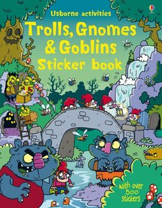 Trolls, Gnomes & Goblins Sticker Book