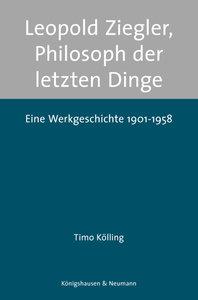 Leopold Ziegler, Philosoph der letzten Dinge