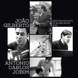And The Stylists Of Bossa Nova Sing...(2CD-Set)