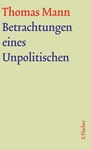 Betrachtungen eines Unpolitischen. Große kommentierte Frankfurte