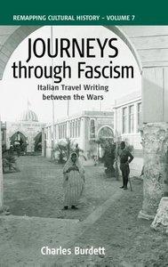Journeys Through Fascism