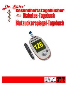 Diabetes-Tagebuch / Blutzuckerspiegel-Tagebuch